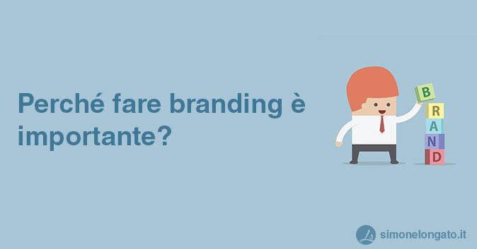 perche fare branding è importante