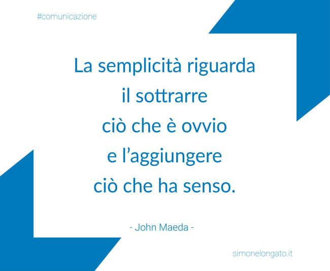 citazione comunicazione grafica John Maeda