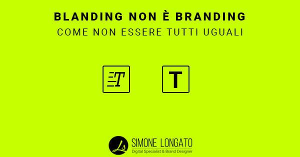 Blanding non branding, come non essere uguale agli altri