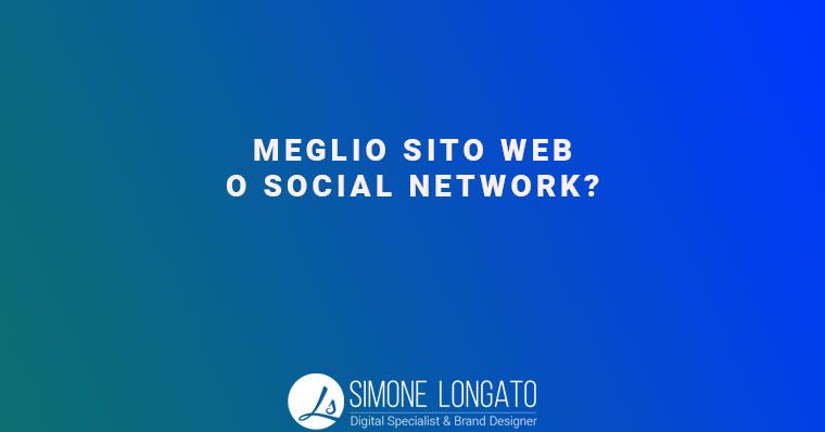 meglio sito web o social network