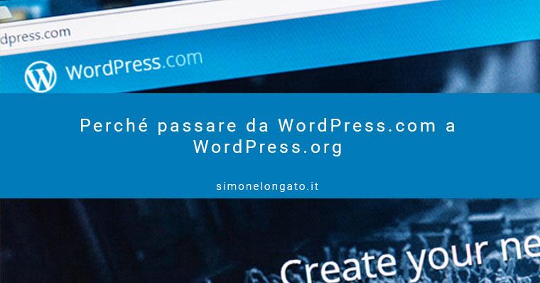perchè passare a wodpress com a wordpress org