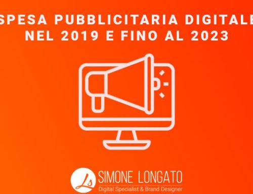 Quanto è la spesa pubblicitaria digitale nel 2019 (fino al 2023)